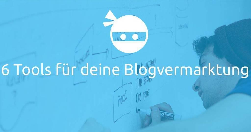 Titelbild 6 Tools für Deine Blogvermarktung