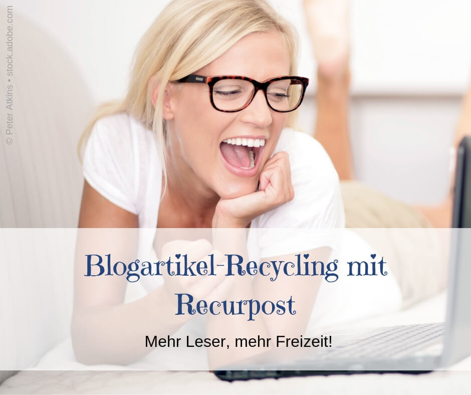 Blogartikel-Recycling mit Recurpost - junge Frau freut sich am Laptop